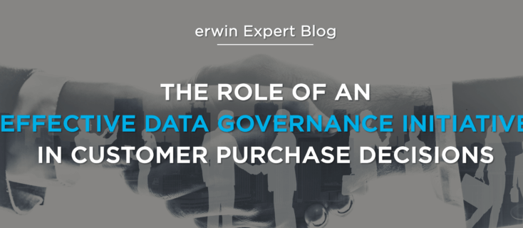The Role of An Effective Data Governance Initiative in Customer Purchase Decisions