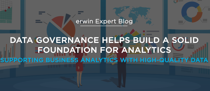 Data Governance Helps Build a Solid Foundation for Analytics