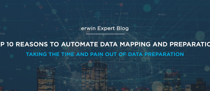 Top 10 Reasons to Automate Data Mapping and Data Preparation