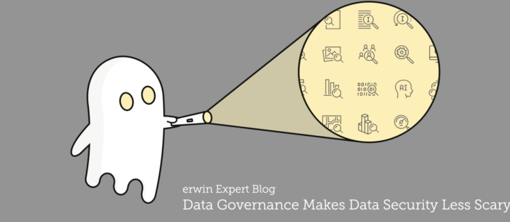 Data Governance Makes Data Security Less Scary