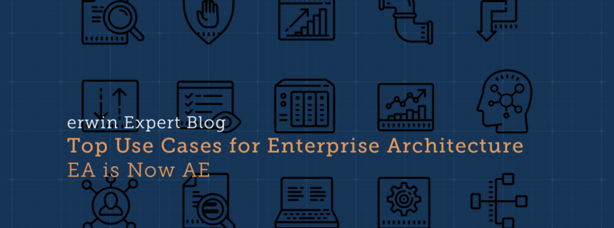 Top Use Cases for Enterprise Architecture: Architect Everything