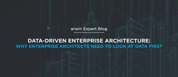 Data driven enterprise architecture