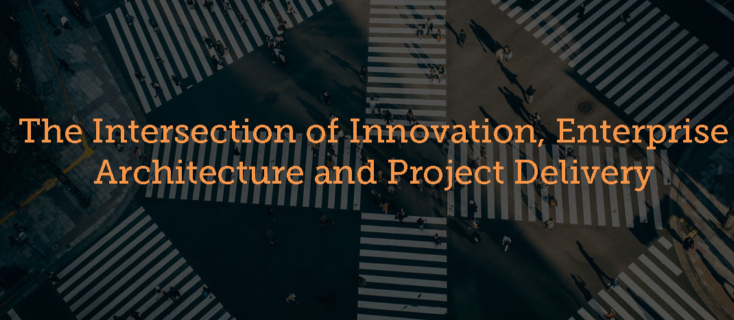 Intersection of innovation and enterprise architecture